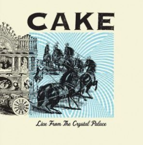 CAKE_Live_From_The_Crystal_Palace_LP_Front_Cover