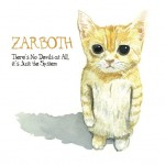 Zarboth – There's No Devils at All, it's Just the System (NATO)