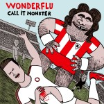 Wonderflu – Call It Monster EP (Influenza)