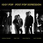 Iggy Pop – Post Pop Depression (Loma Vista)