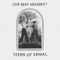 Car Seat Headrest – Teens Of Denial (Matador)