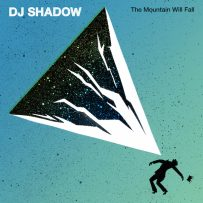 DJ Shadow – The Mountain Will Fall (Mass Appeal)