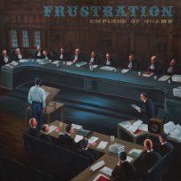 Frustration – Empires Of Shame
